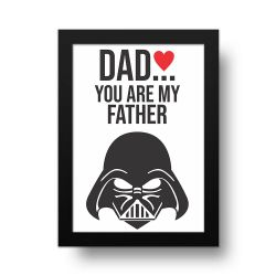 Placa Decorativa You Are My Father