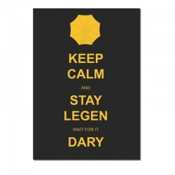Poster Keep Calm How I Met Your Mother