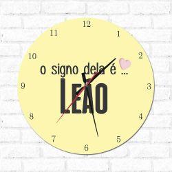 Relógio Decorativo O Signo dela é Leão