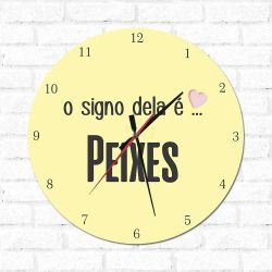 Relógio Decorativo O Signo dela é Peixes