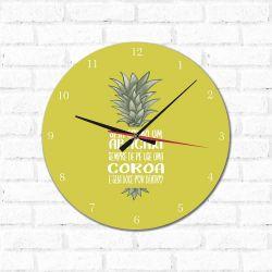 Relógio Decorativo  Seja Como Um Abacaxi