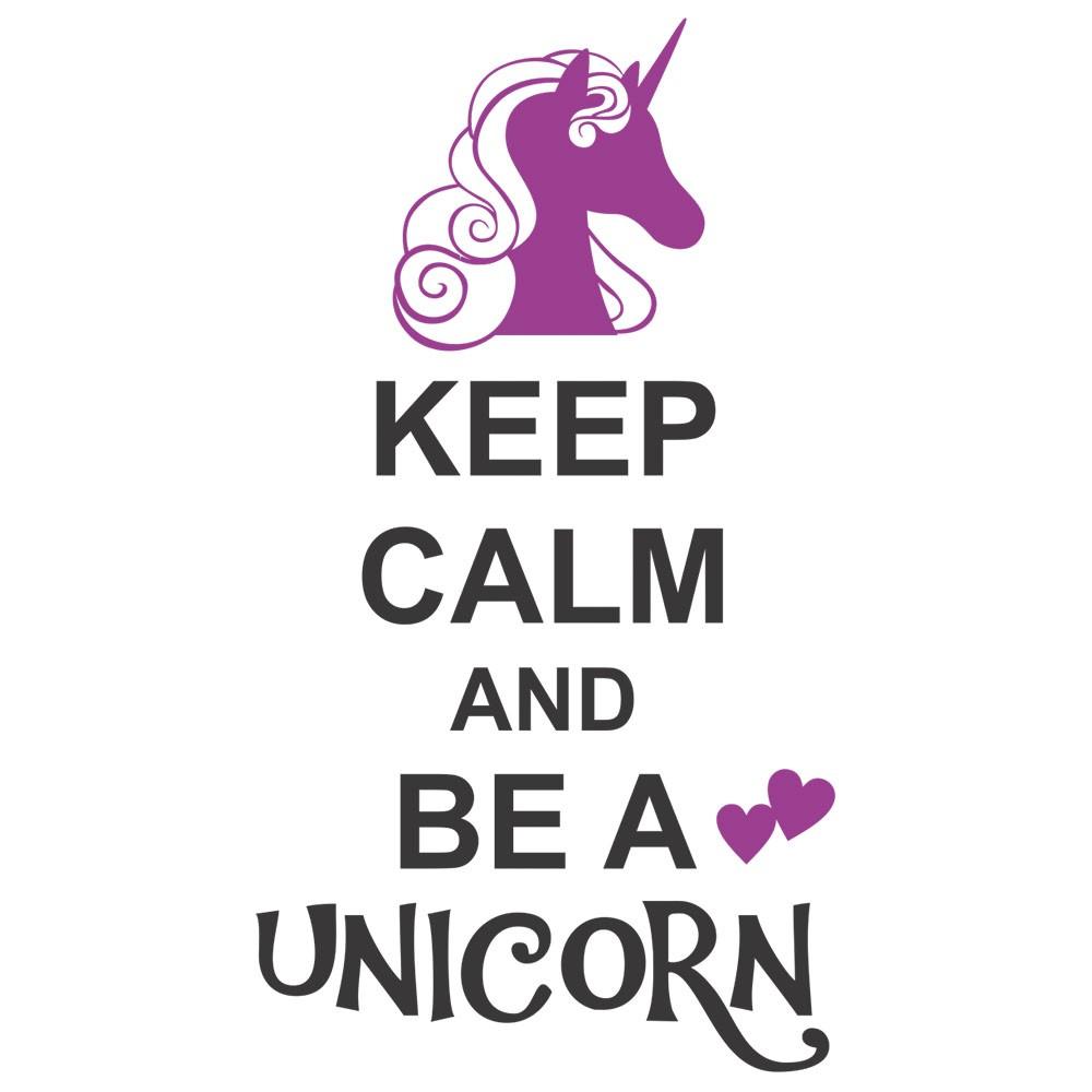Adesivo de Parede Keep Calm and Be a Unicorn