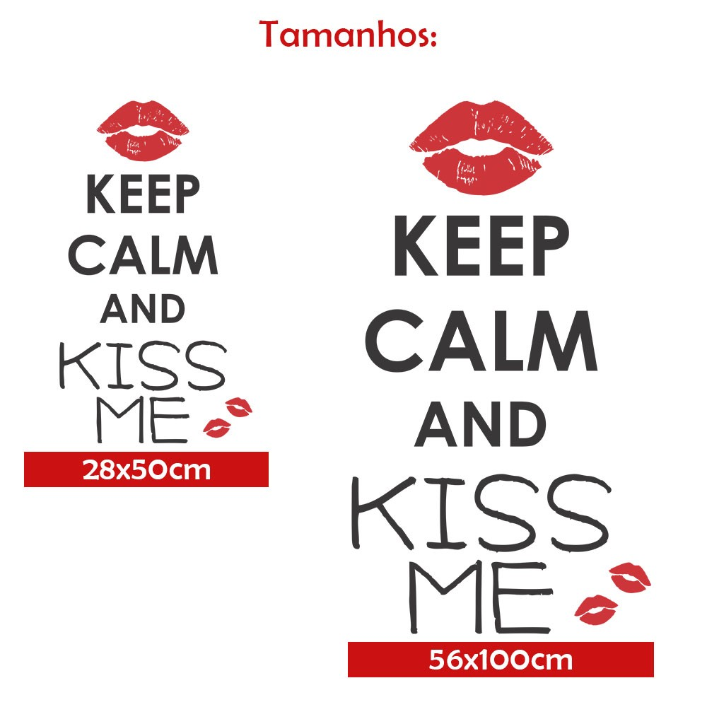 Adesivo de Parede Keep Calm and Kiss Me