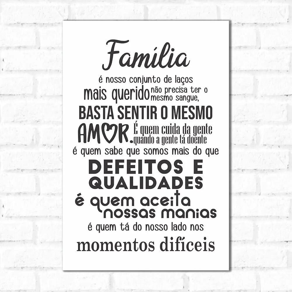 PROMOÇÃO - Placa Decorativa Familia É Quem (17x25cm)