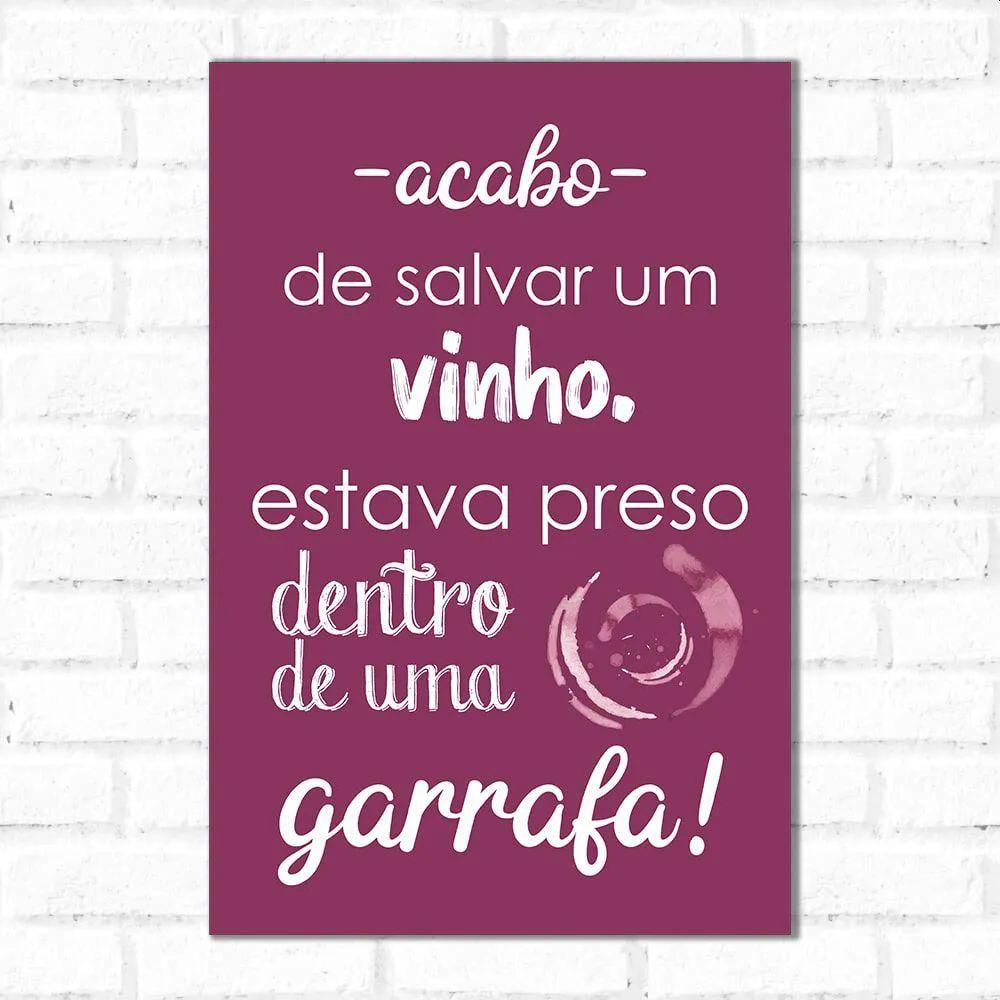PROMOÇÃO - Placa Decorativa Salvar Um Vinho (20x30cm)