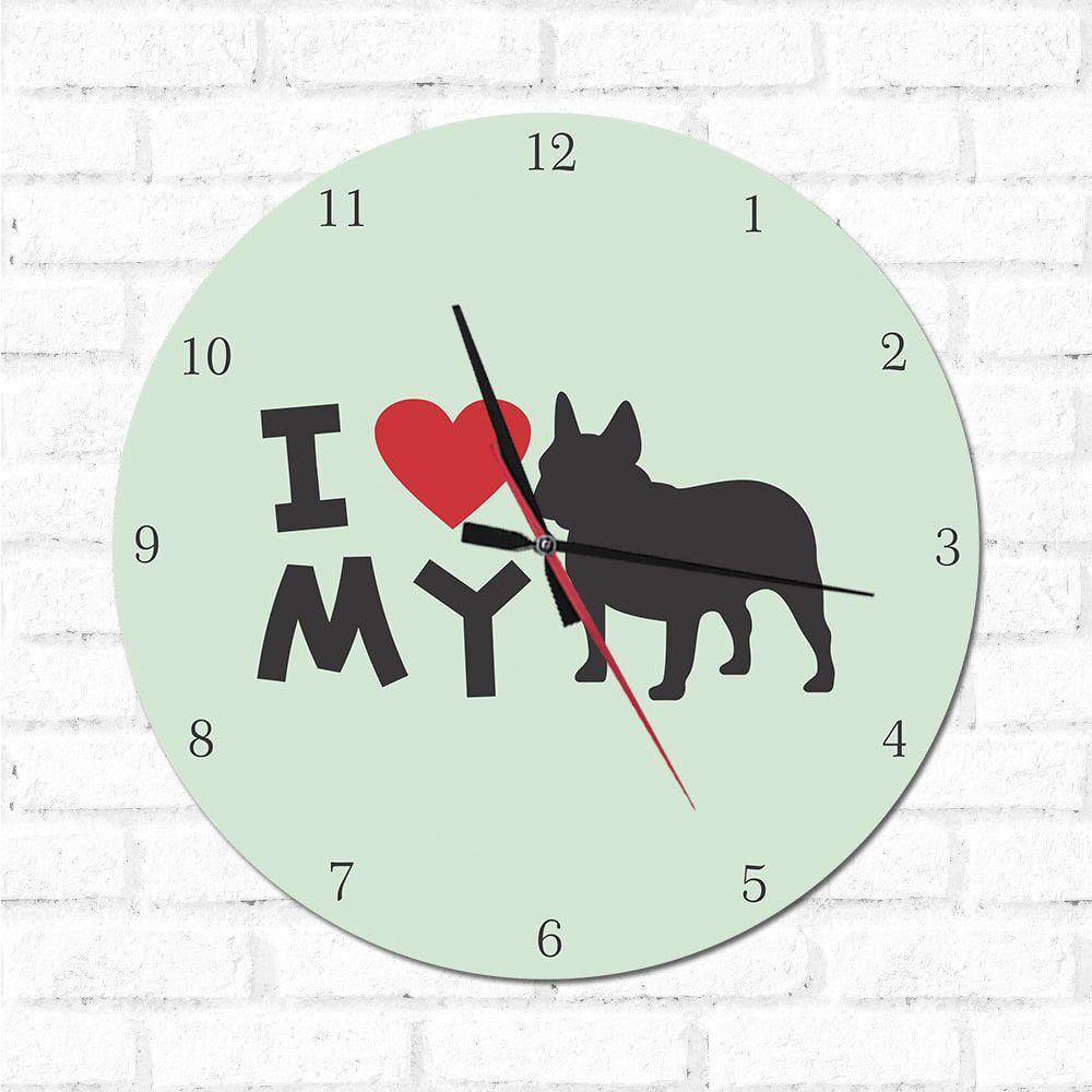 Relógio Decorativo I love My Bulldog Frances