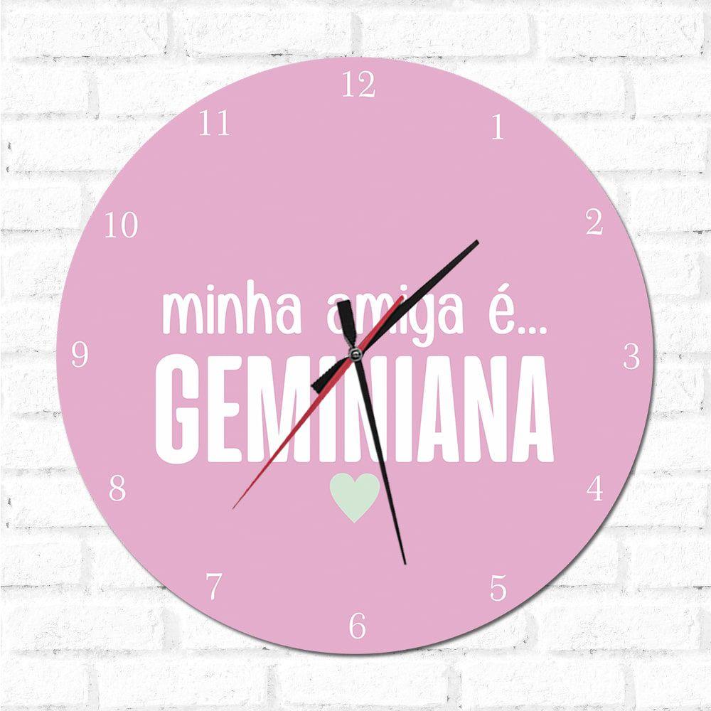 Relógio Decorativo Minha Amiga é Geminiana
