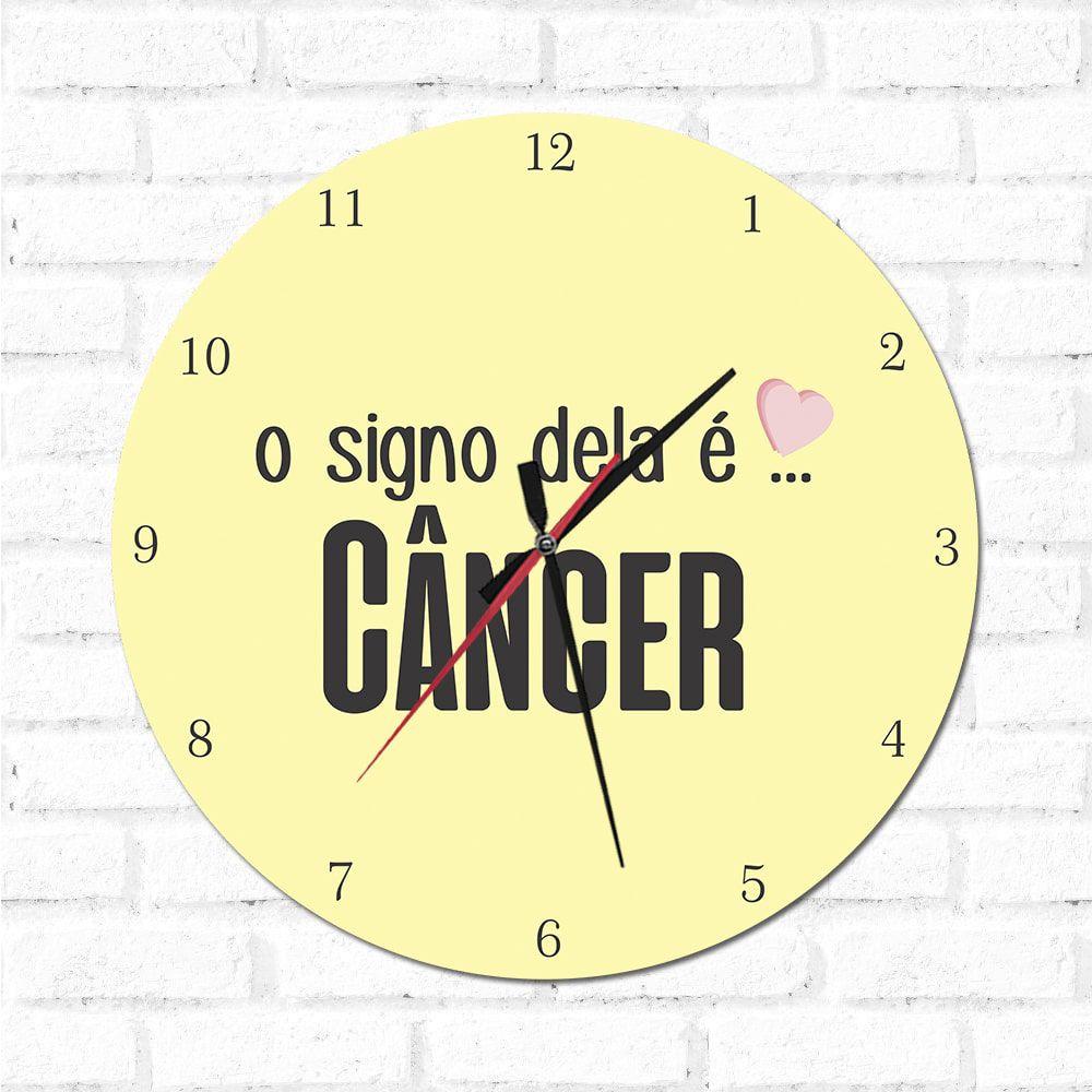 Relógio Decorativo O Signo dela é Câncer