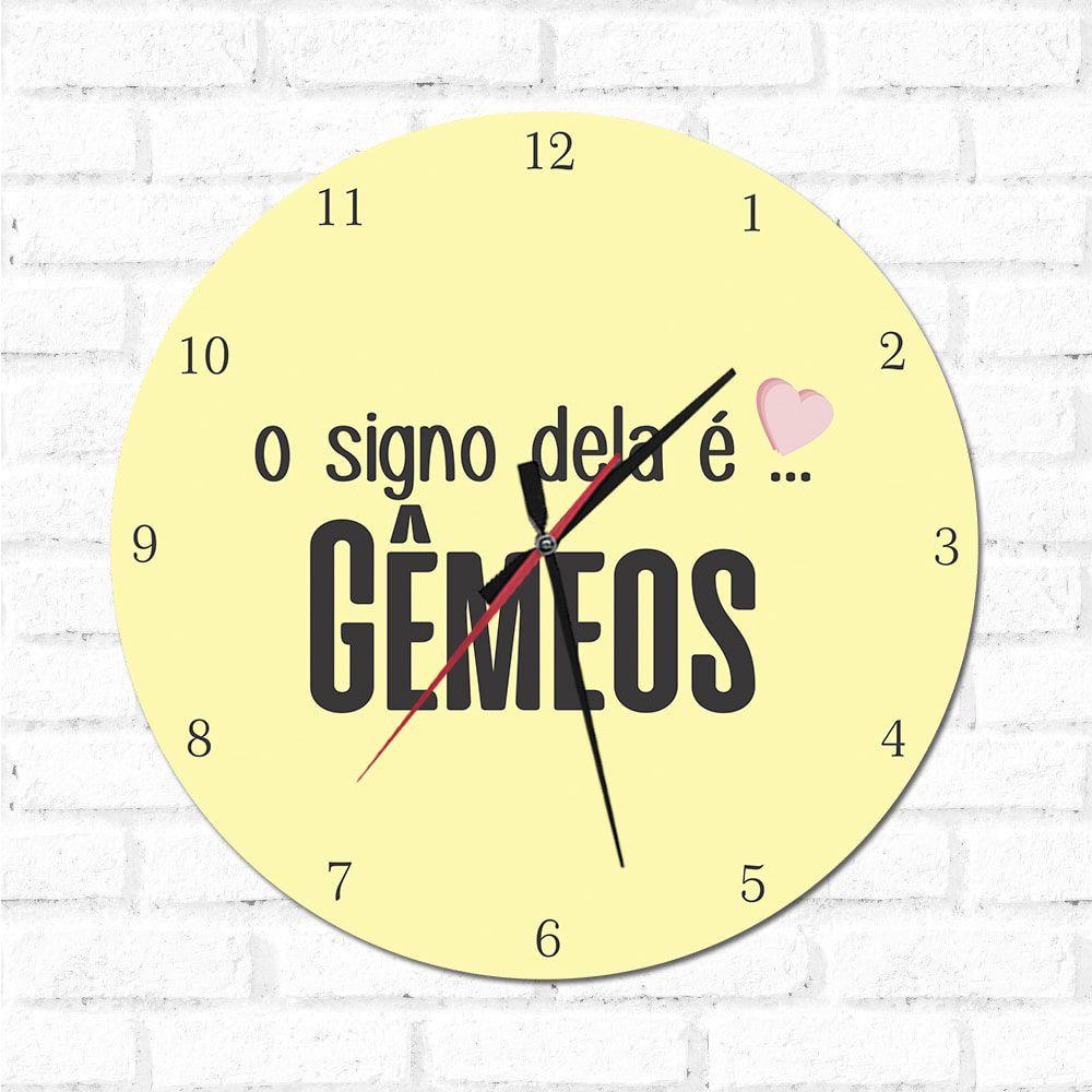 Relógio Decorativo O Signo dela é Gêmeos