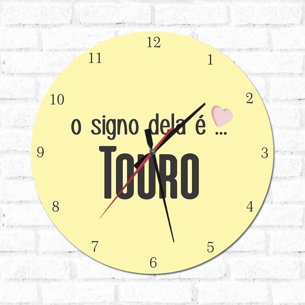 Relógio O Signo dela é Touro