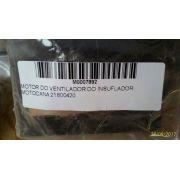 MOTOR DO VENTILADOR DO INSUFLADOR - MOTOCANA 21800420