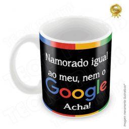 Caneca Namorado Igual O Meu, Nem O Google Acha!