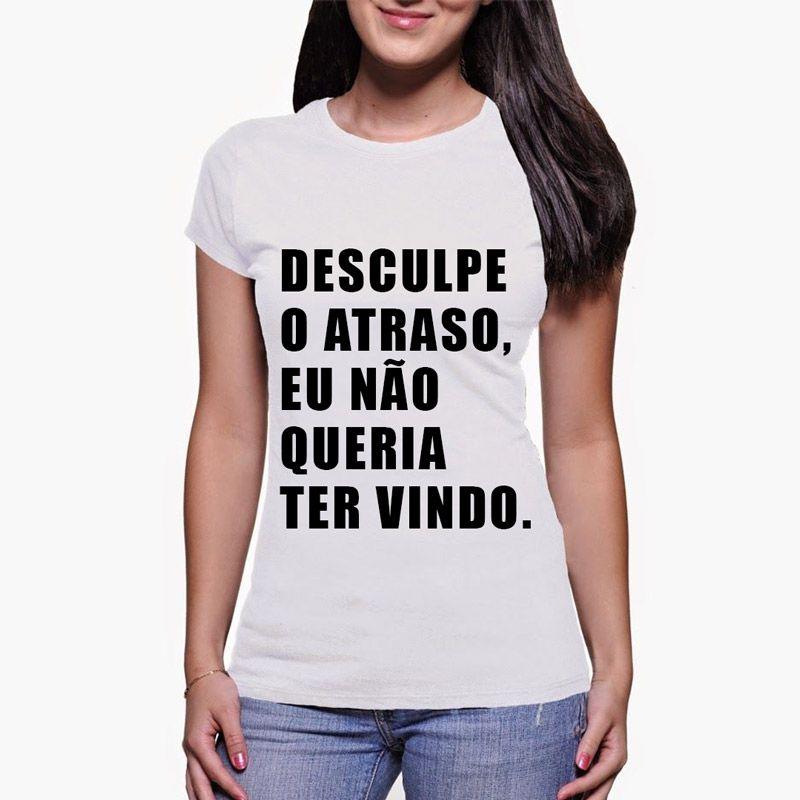 Camiseta Feminina- Atraso - WM