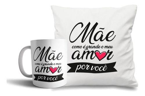Kit Dia Das Mães Caneca Personalizada + Almofada Personalizada