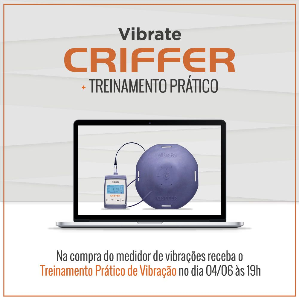 Criffer Experience - Treinamento Prático de Vibração Ocupacional