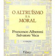 Altruismo E A Moral, O - 02 Ed