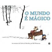 Calvin e Haroldo Volume 1 - o Mundo e Magico