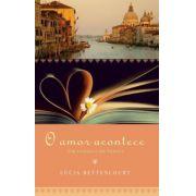 O Amor Acontece: Um Romance Em Veneza: Um Romance Em Veneza