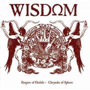 WISDOM - Empire of Hadith/Chrysalis of Sphere