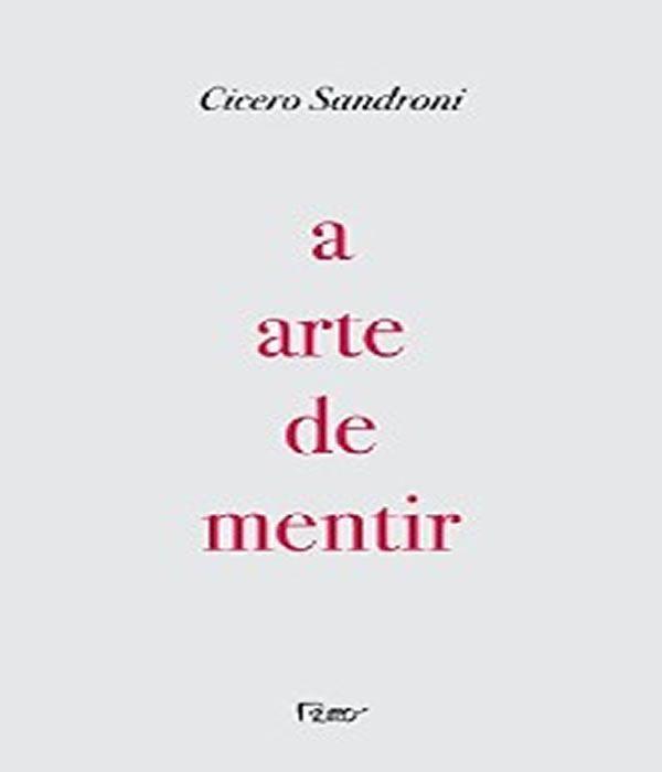 A Arte De Mentir: Pequenos Textos Encontrados Na Caverna De Cronos