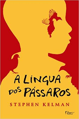 A Lingua dos Passaros