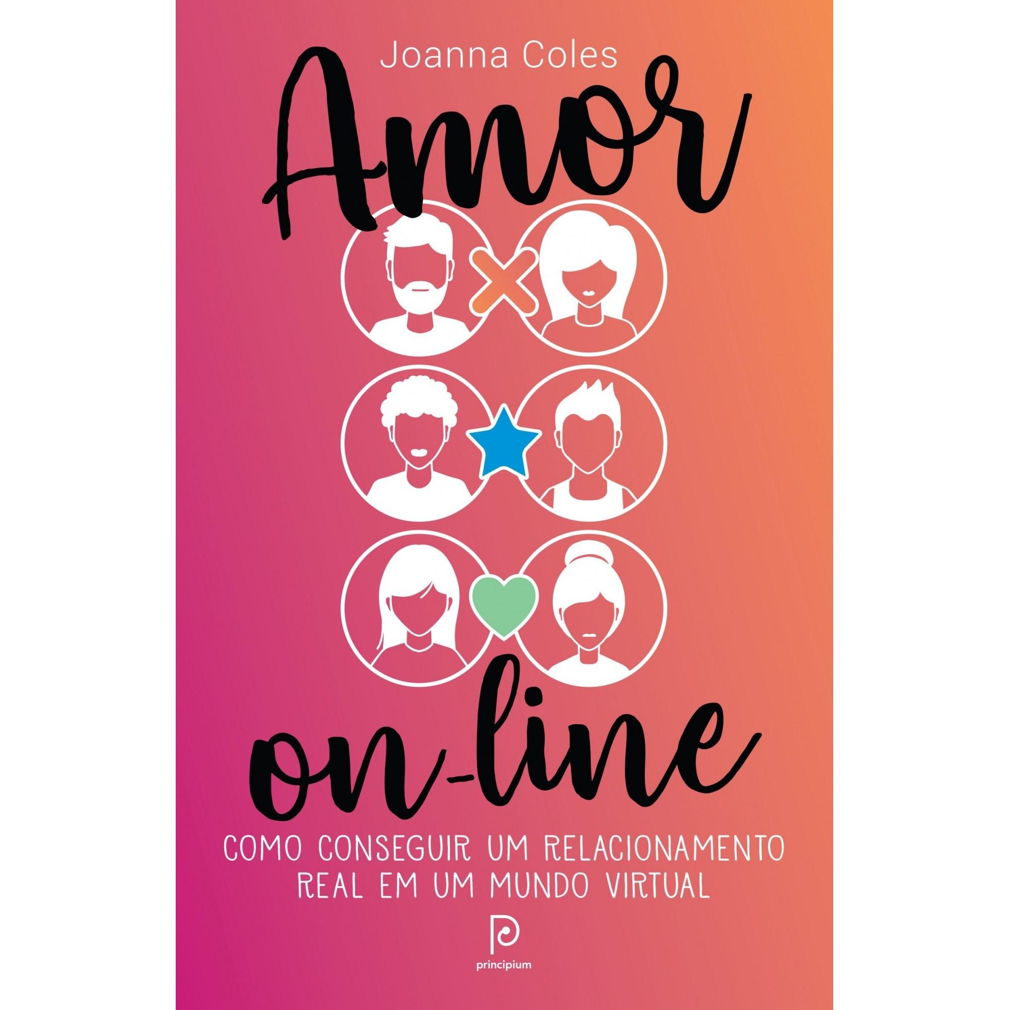 Amor On-line: Como Conseguir Um Relacionamento Real Em Um Mundo Virtual