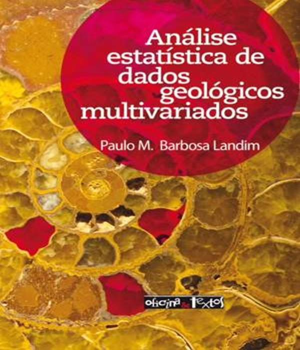 Analise Estatistica de Dados Geologicos Multivariados