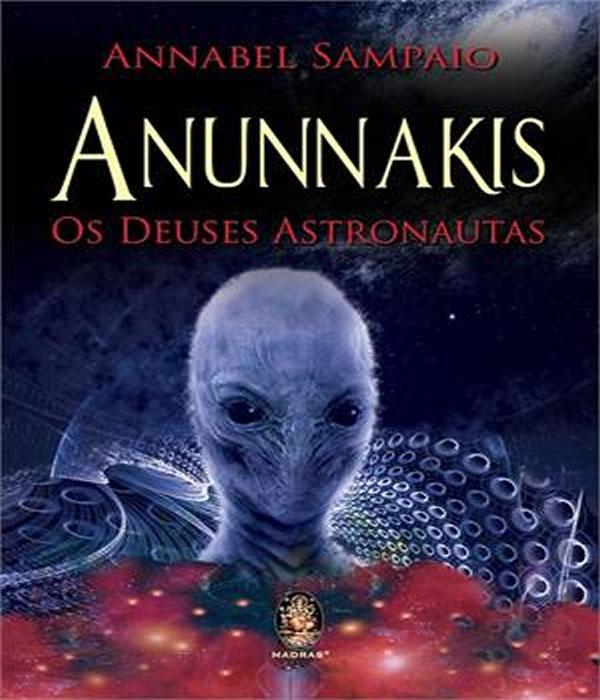 Anunnaki: os Deuses Astronautas