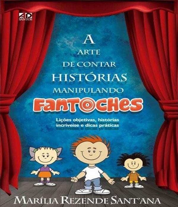 Arte de Contar Historias Manipulando Fantoches, a