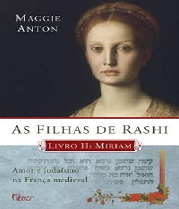 As Filhas De Rashi - Miriam