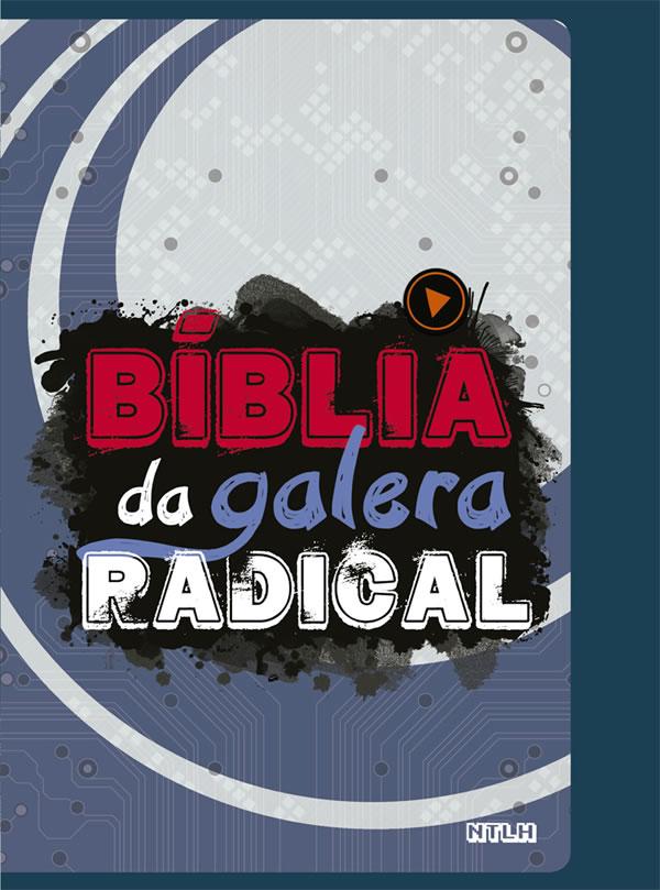 Biblia da Galera Radical - NTLH