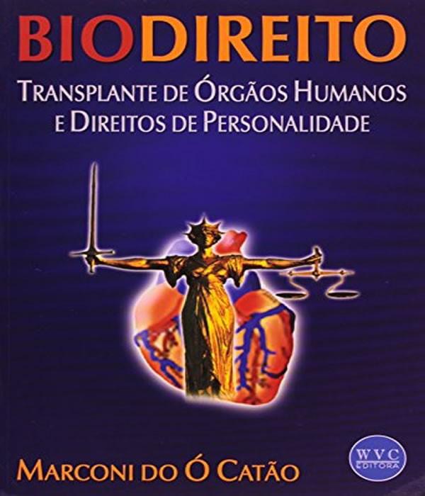 Biodireito - Transplante de Orgaos Humanos e Direitos de Personalidade