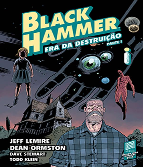 Black Hammer Volume 3: ERA da Destruicao - Parte I