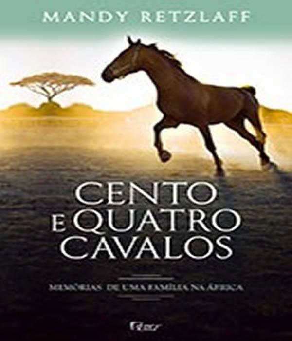 Cento E Quatro Cavalos