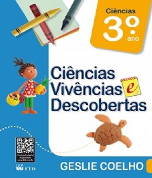 Ciencias Vivencias e Descobertas - 3 ANO - EF I
