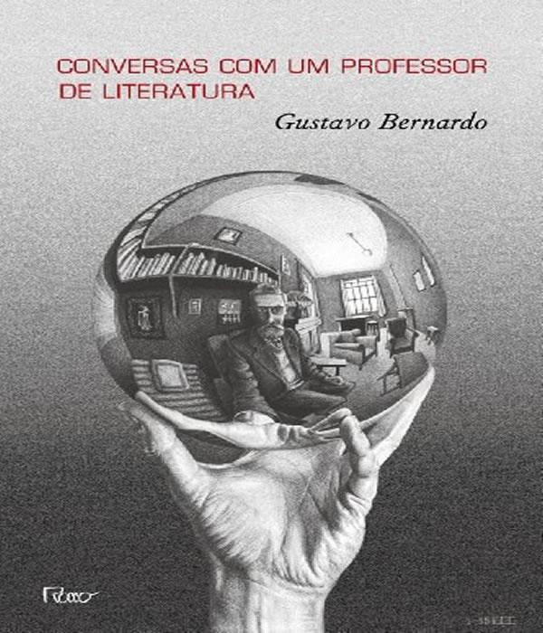 Conversas Com Um Professor De Literatura
