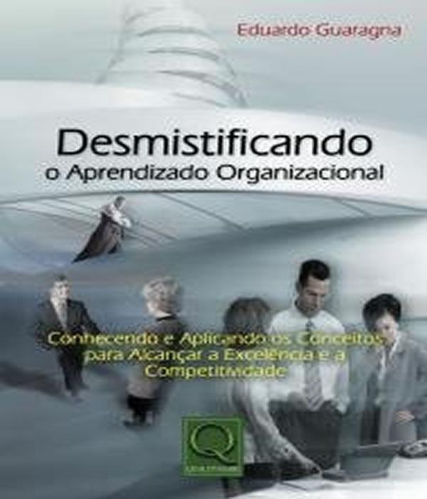 Desmistificando o Aprendizado Organizacional