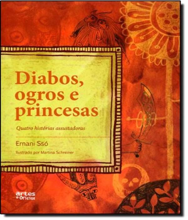 Diabos, OGROS e Princesas