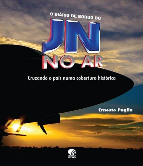 Diario De Bordo Do Jn No Ar, O