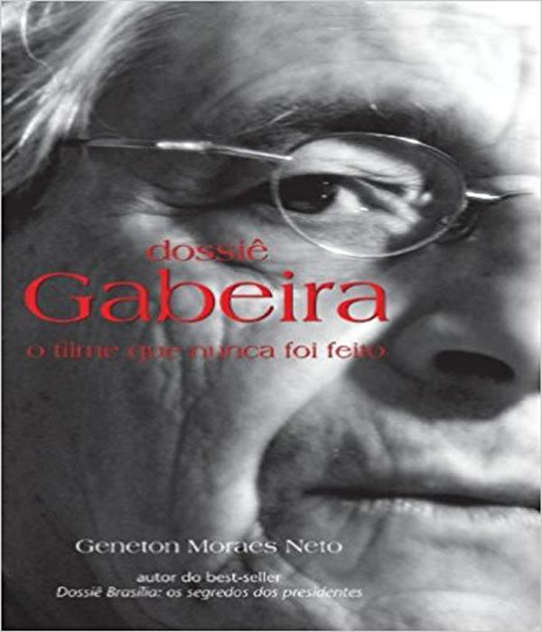 Dossie Gabeira - O Filme Que Nunca Foi Feito