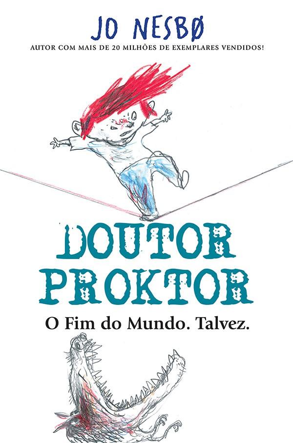 Doutor Proktor - o FIM do Mundo. Talvez