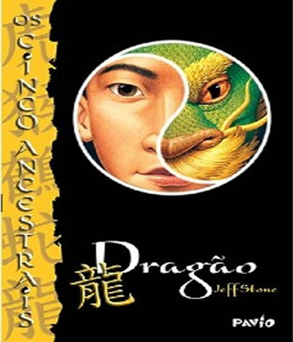 Dragao - Os Cinco Ancestrais