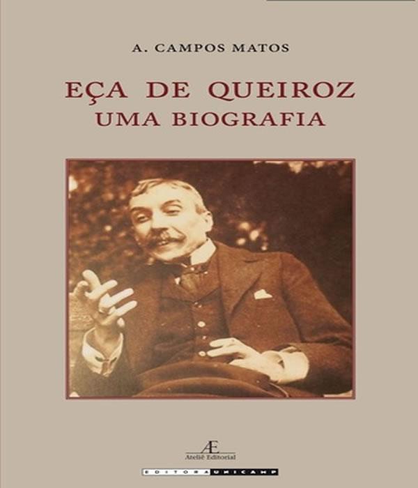 Eca de Queiroz - UMA Biografia