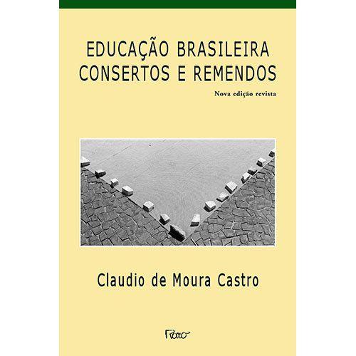 Educacao Brasileira - Consertos e Remendos