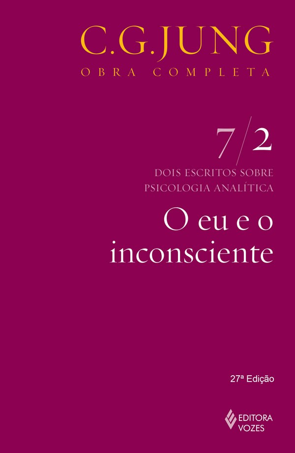 Eu e o Inconsciente VOL. 7/2