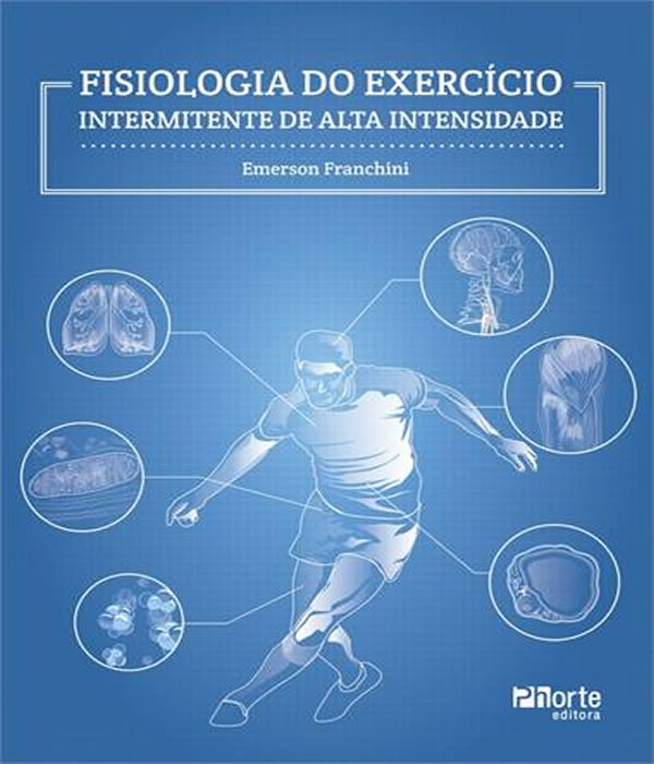 Fisiologia do Exercicio - Intermitente de ALTA Intensidade