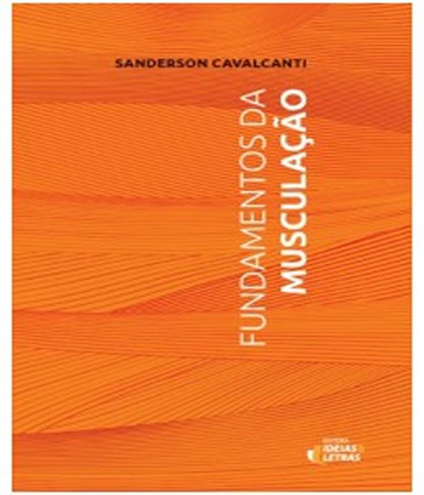 Fundamentos da Musculacao: Sanderson Cavalcanti