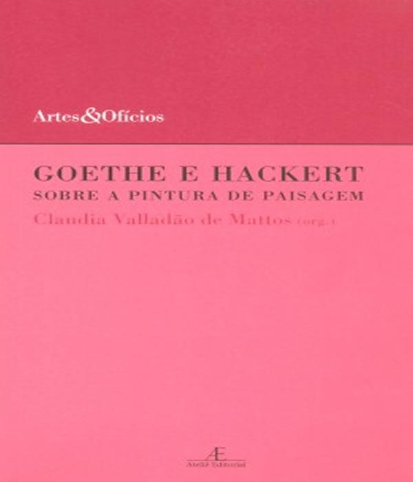 Goethe e Hackert: Sobre a Pintura de Paisagem