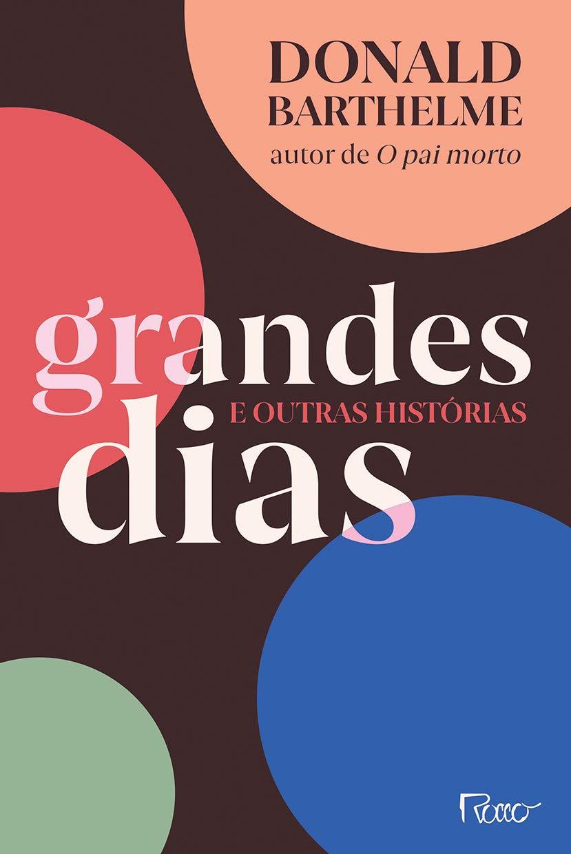 Grandes Dias e Outras Historias