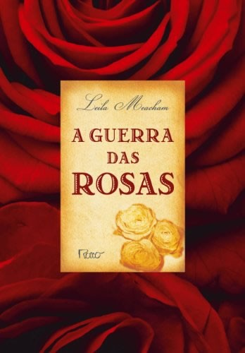 Guerra Das Rosas, A